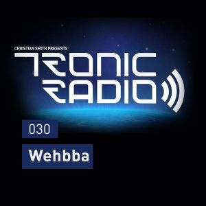 Tronic Podcast 030 with Wehbba