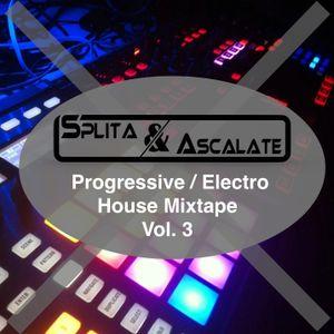 Splita & Ascalate - Progressive/Electro House Mixtape Vol. 3