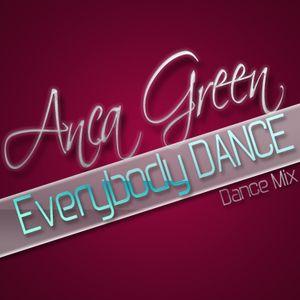 Anca Green - Everybody Dance