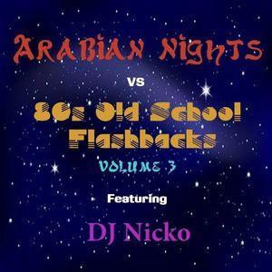 Europa Productions - DJ Nicko: Arabian Nights vs. Flashbacks Mix Volume 3