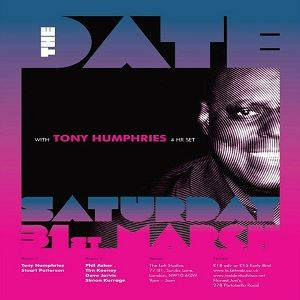 Tony Humphries @ The Date (at Loft Studios), London - 31.03.2012