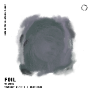 FOIL w/ Sters - 24th October 2019