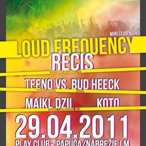 DJ Recis - Loud Frequency promo 5.4.2011