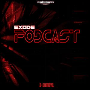EXODE podcast volume 1 by D-ohmicyd