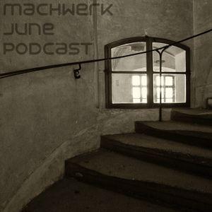 Chris Ross - Machwerk Podcast June