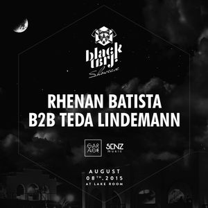 Rhenan Batista B2B Teda Lindemann @ Black Tarj Showcase at Matahari 08-08-2015