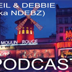 Neil & Debbie (aka NDebz) Podcast #96 ' Spectacular, spectacular ' -  (Just the chat)