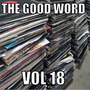 The Good Word Vol 18