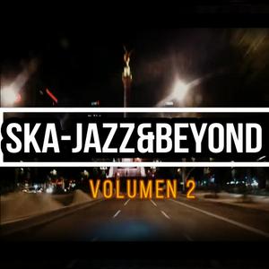 Ska-Jazz&Beyond Mixtape Vol.2