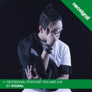 Neosignal Recordings Podcast Volume 015 | Signal