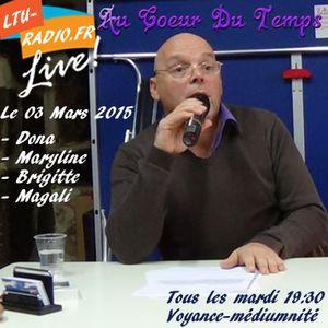 Au coeur du temps ( jeff ) Voyance/médiumnité  03 Mars 2015