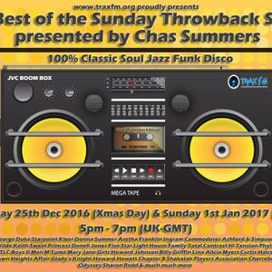 The Chas Summers Best Of The Throwback Show Part One Replay On www.traxfm.org - 25th December 2016