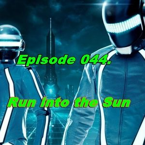 Session Trance - Episode 044 ( Run into the Sun ). By Fedex Nuñez