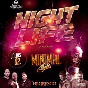 NIGHTLIFE presents MINIMAL NIGHT @NEGRESCO 2016.07.02 (Warm-up Set)