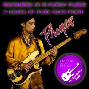 Rockhard in a Funky Place - 2 Hours of Pure Prince Rock!