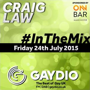 Gaydio #InTheMix - 24th July 2015