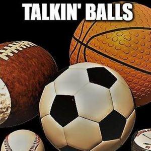 Talkin Balls Episode 3