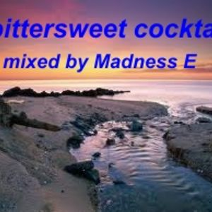 Madness E - bittersweet cocktail