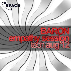 SPACE pres. Barish Baron Empathy Session TECH AUG12