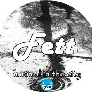 Fett - Minimal in the City