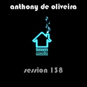 Session 138 - House