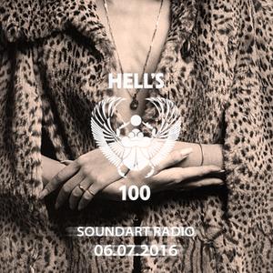 Hells 100 Radio Show - 06/07/2016