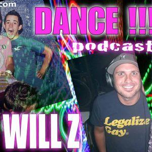 """DJ WILL Z - PODCAST 9 """"Dance"""""""