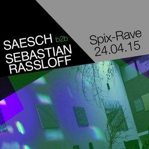 SAESCH b2b BASTI RASSLOFF   @Spix-Rave 24.04.15