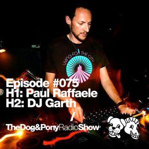 The Dog & Pony Radio Show #075: Guest DJ Garth