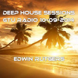Deep House Sessions GTU radio 10-09-2014 Edwin Rutgers