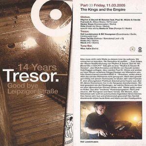 Mack / Kriek / Dave Tarrida @ 14 Years Tresor. The Kings Of The Empire - Tresor Berlin - 11.03.2005