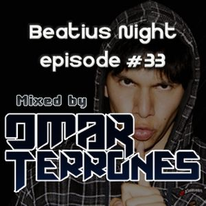 Beatius Night episode #33 - Mixed by Omar Terrones