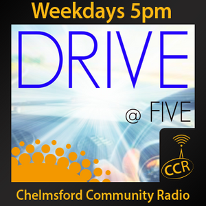 Drive at Five - @CCRDrive - 01/09/15 - Chelmsford Community Radio