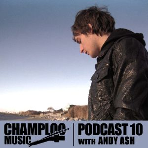 Champloo Music Podcast #10 ANDY ASH