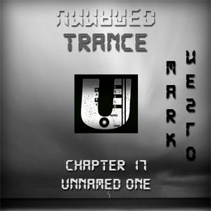 Unnamed Trance Chapter 17 (Unnamed One)