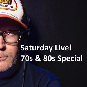 Saturday Live! 70s & 80s Special