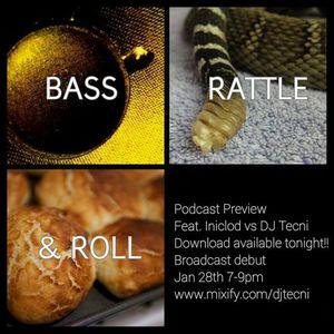 BassRattleAndRoll.000.01.07.15 FEAT INICLOD & DJ Tecni