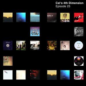 Cal's 4th Dimension: Episode 23