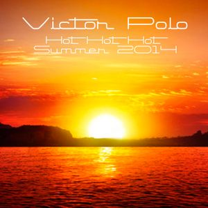 Victor Polo - Hot Hot Hot Summer