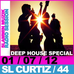 Slammin Muzik Radio Session 44 Special Deep House Mix by SL Curtiz