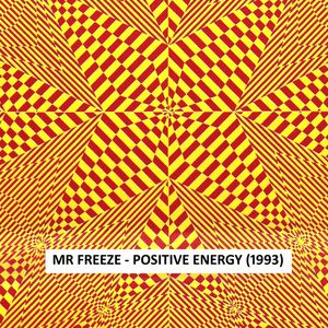 Mr Freeze - Positive Energy (Side B) 1993 garage & funky house mix