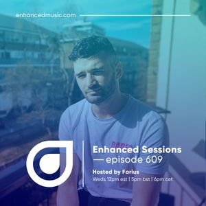 Enhanced Sessions 609 - Hosted By Farius