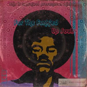 this is a mixtape: for the funk'ed up souls (vol. 3)