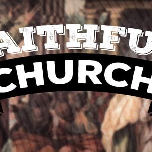Faithful Church, Pt. 1   Faithfulness (Audio)