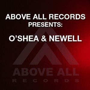 Above All Records presents O'Shea & Newell
