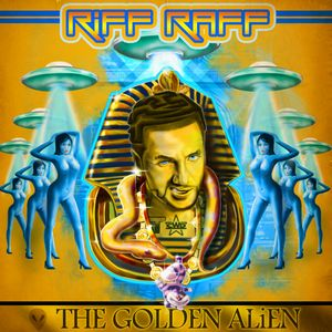 Riff Raff - The Golden Alien (Mixed by CWD)