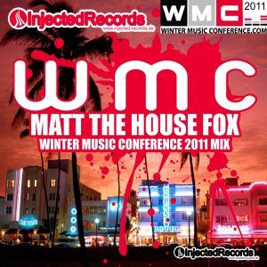 MATT THE HOUSE FOX aka MTHF / WMC 2011 SPECIAL