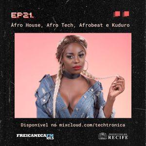 Techtrônica #21 - Afro Eletrônico