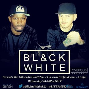 Black & White - Radio Podcast 001 ( 11.02.15 LIVEFMUK)