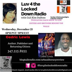 Luv 4 the Locked Down RADIO w/ Cedric Lewis